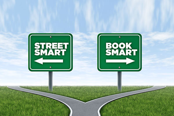 Why Street Smarts Beats Book Smarts